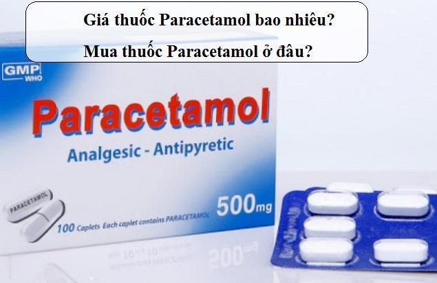 gia thuoc paracetamol bao nhieu mua thuoc paracetamol o dau