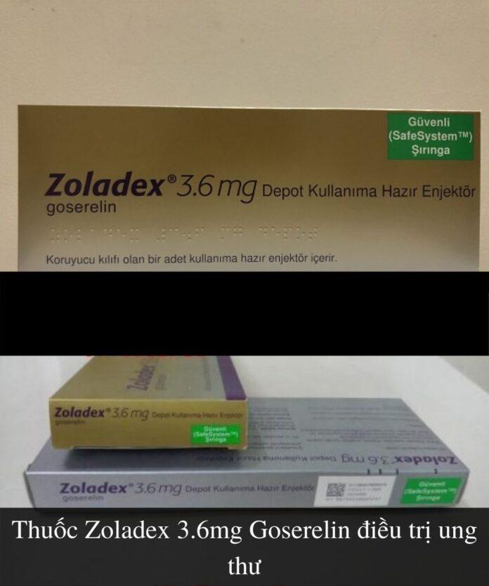 thuoc-zoladex-3-6mg-la-thuoc-tri-benh-gi